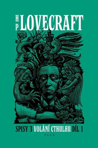 Volání Cthulhu - Spisy 3/I - H. P. Lovecraft