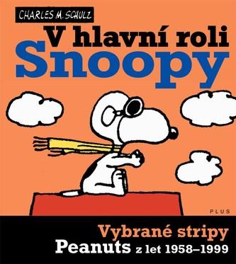 Snoopy (5) V hlavní roli Snoopy