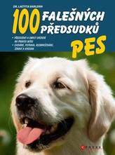 Pes - 100 falešných předsudků