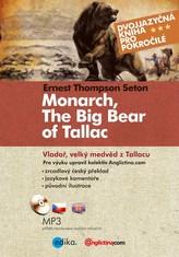 Vladař, velký medvěd z Tallacu