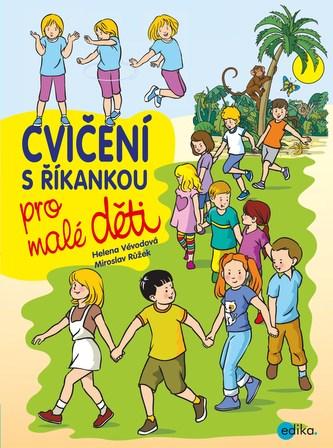 Cvičení s říkankou pro malé děti - Helena Vévodová