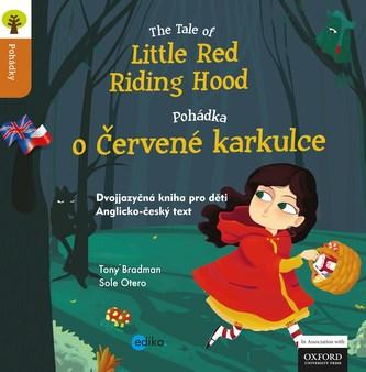 Pohádka o Červené Karkulce The Tale of Little Red Riding Hood