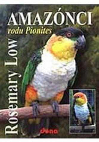 Amazónci rodu Pionites