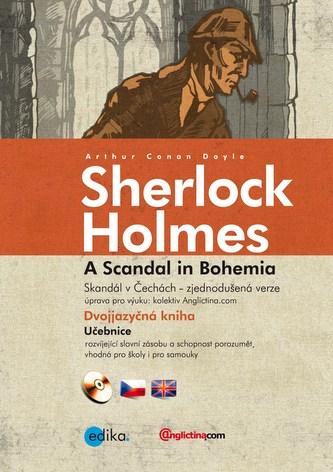 Skandál v Čechách Zjednodušená verze Sherlock Holmes A Scandal in Bohemia
