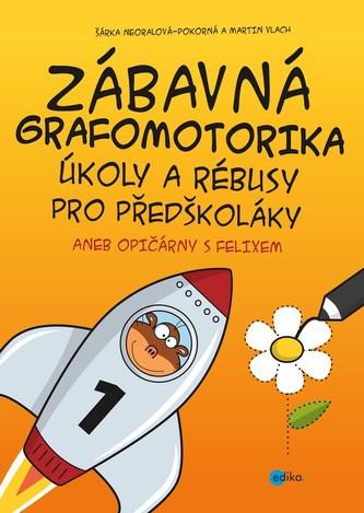 Zábavná grafomotorika, úkoly a rébusy pro předškoláky - Martin Vlach