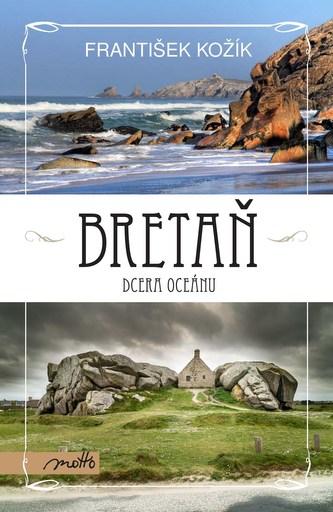 Bretaň - dcera oceánu