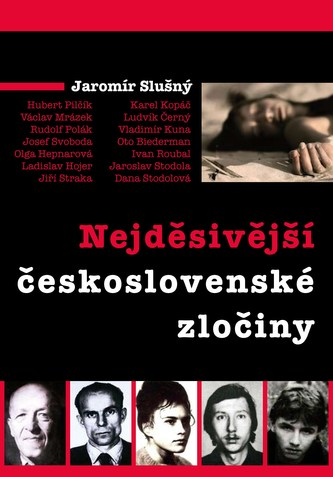 Nejděsivější československé zločiny