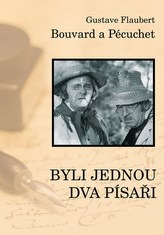 Bouvard a Pecuchet aneb Byli jednou dva písaři
