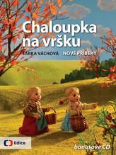 Chaloupka na vršku 2 - Nové příběhy - s CD s písničkami