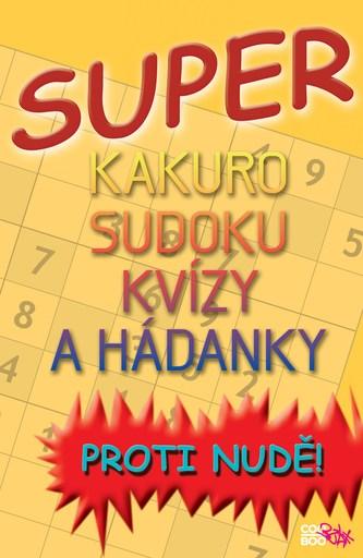 Super kakuro, sudoku, kvízy a hádanky - Luboš Bokštefl