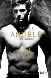 Padlí andělé 2 - Aerie a Zúčtování