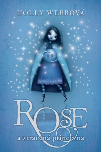 Rose a ztracená princezna