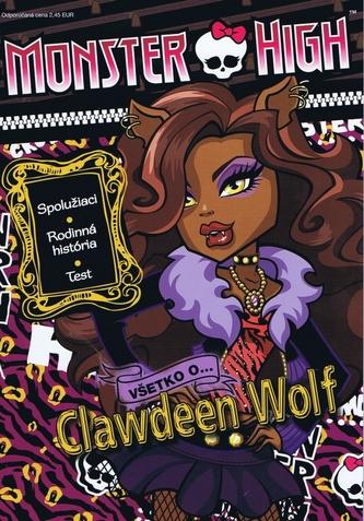 Monster High Všetko o Clawdeen Wolf