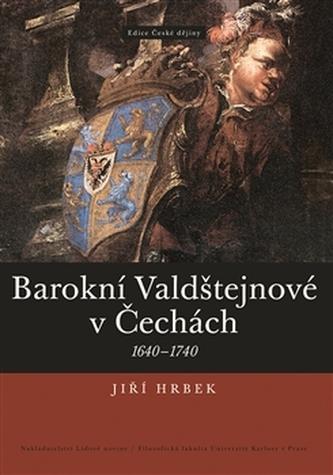 Barokní Valdštejnové v Čechách