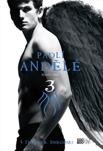 Padlí andělé 3 - Konec dnů