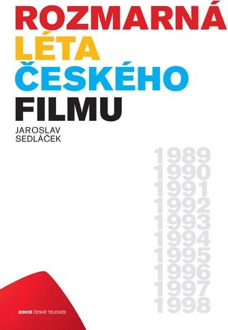 Rozmarná léta českého filmu I