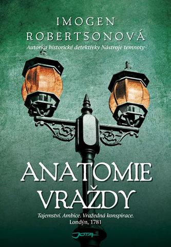 Anatomie vraždy - Imogen Robertson