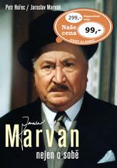 Jaroslav Marvan - Nejen o sobě