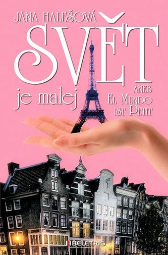 Svět je malej aneb El Mundo ist Petit