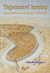 Tajemství hrobu moravského arcibiskupa Metoděje