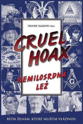 Nemilosrdná lež Cruel Hoax