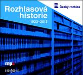 Rozhlasová historie 1923-2013 - CDmp3