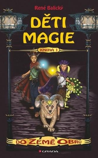 Děti magie 1 – Do Země obrů