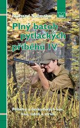 Plný batoh pytláckých příběhů IV - Příběhy z beskydských hor, lesů, údolí a strání