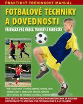 Fotbalové techniky a dovednosti
