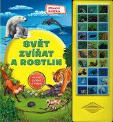 Rostliny a živočichové - Zvuková knížka