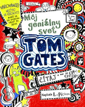 Tom Gates Môj geniálny svet