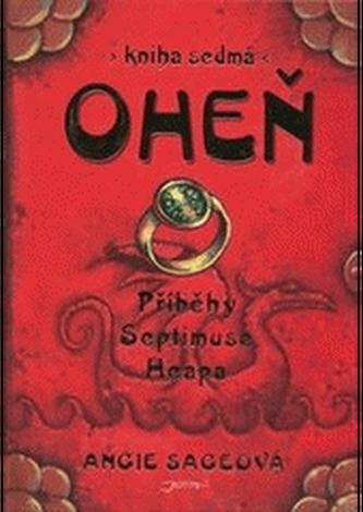 Oheň - Příběhy Septimuse Heapa - kniha sedmá