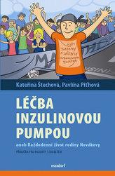 Léčba diabetu inzulinovou pumpou aneb každodenní život rodiny Novákovy