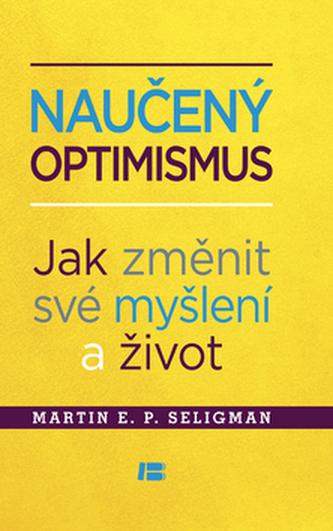 Naučený optimismus - Martin E.P. Seligman