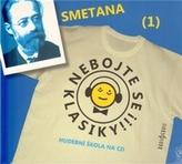 Nebojte se klasiky 1 - Bedřich Smetana - CD