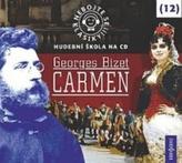 Nebojte se klasiky 12 - Georges Bizet: Carmen - CD