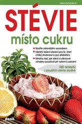 STÉVIE místo cukru - 365 receptů s použitím stévie sladké