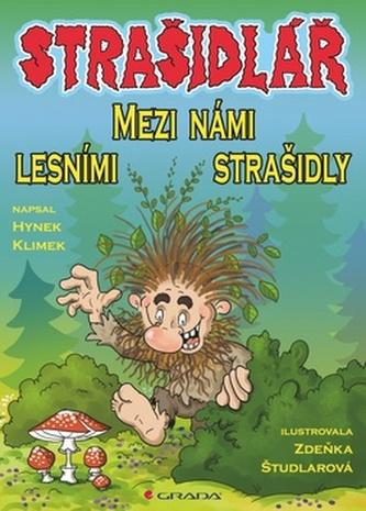 Strašidlář – Mezi námi lesními strašidly - Hynek Klimek