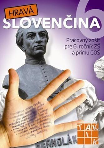 Hravá slovenčina 6
