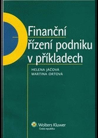 Finanční řízení podniku v příkladech