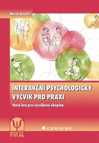 Interakční psychologický výcvik pro praxi