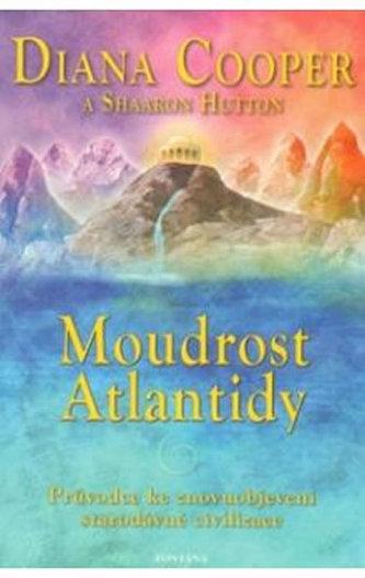 Moudrost Atlantidy - Diana Cooper