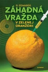 Záhadná vražda v Zelenej oranžérii