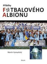 Příběhy fotbalového Albionu