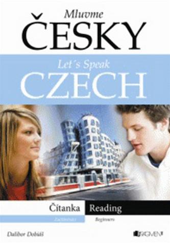 Mluvme česky – Let´s speak Czech – Čítanka