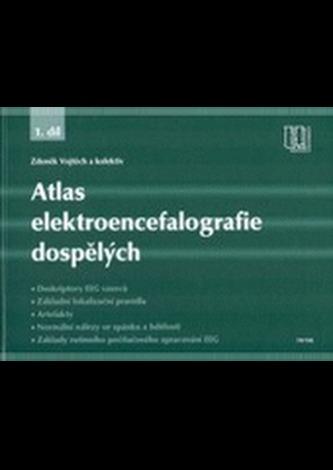 Atlas elektroencefalografie dospělých 1. díl