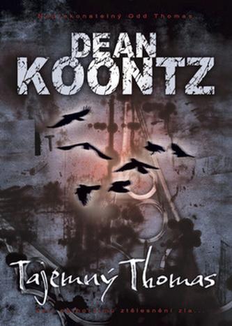 Tajemný Thomas - Dean R. Koontz