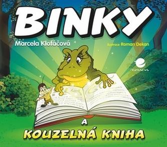 Binky a kouzelná kniha / Binky and the Book of Spells - Dvojjazyčná pohádka (ČJ, AJ) - Klofáčová Marcela
