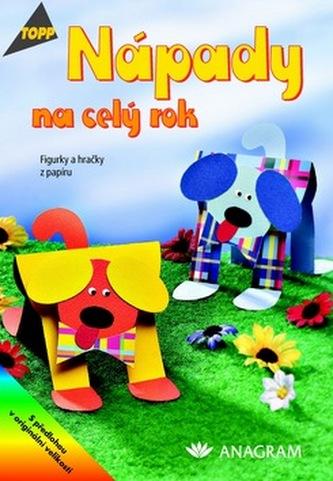 Nápady na celý rok Figurky a hračky z papíru