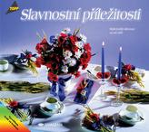 Slavnostní příležitosti Nejkrásnější dekorace na váš stůl